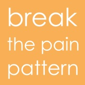 Break Pain Pattern